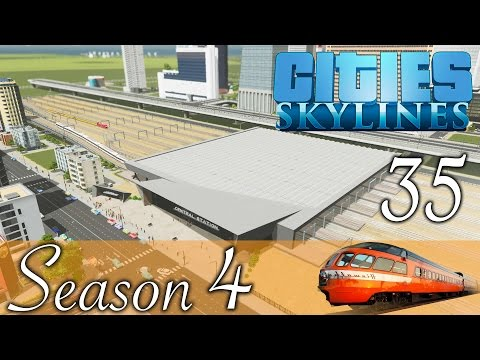 Cities Skylines ★Main Train Station! Folge 35 [HD] [Deutsch] ★Let's Play Cities Season 04