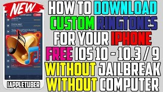 How to Download And Set Ringtones on iPhone Free (No Computer No Jailbreak) iOS 10 - 10.3 & iOS 9!