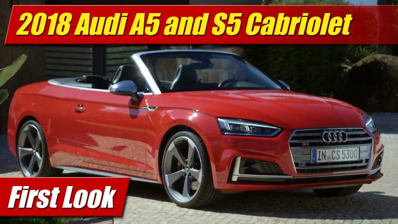 2018 Audi A5 S5 Cabriolet First Look Youtube