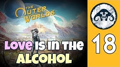 The Outer Worlds (HARD) #18 : Love is in the Alcohol