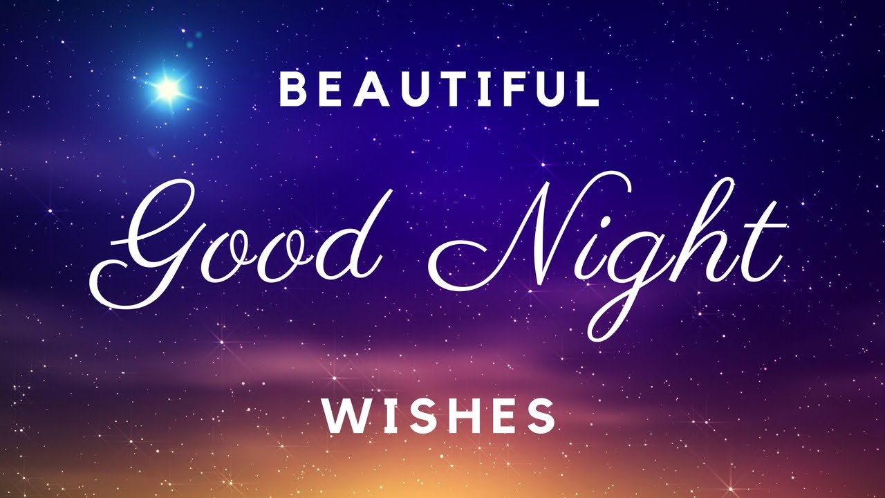 Merveilleux Good Night Wishes | Beautiful Video Of Gud Night Messages   YouTube