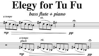 Elegy for Tu Fu (bass flute + piano), by David Bennett Thomas