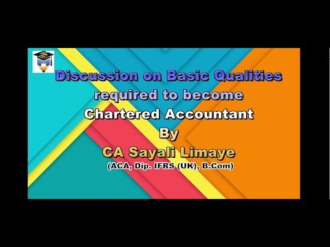 Discussion on Basic Qualities required to become Chartered Accountant - by CA Sayali Limaye