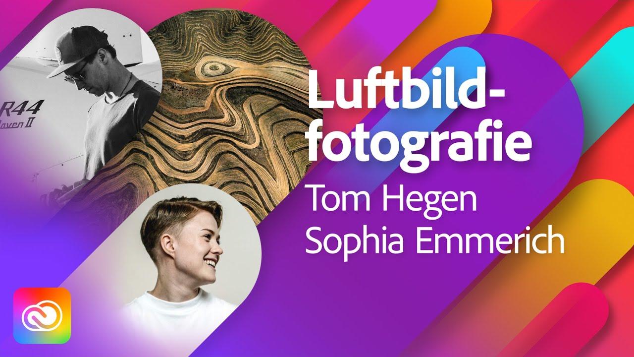 Abstrakte Luftbildfotografie mit Tom Hegen  Adobe Live