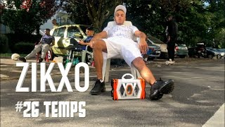 Zikxo - Freestyle #26 Temps