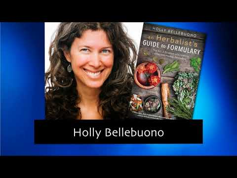 133 The Art & Science of Creating Herbal Remedies with Holly Bellebuono