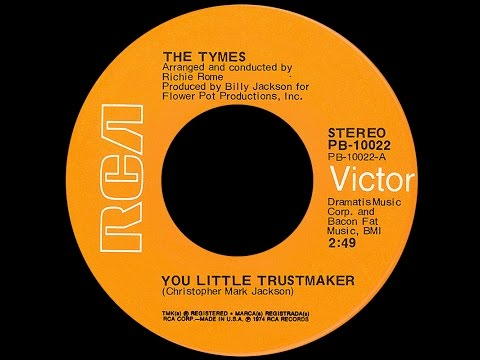The Tymes ~ You Little Trustmaker 1974 Disco Purrfection Version