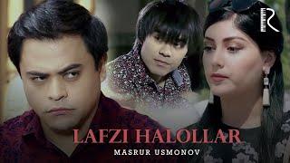 Скачать Masrur Usmonov Lafzi Halollar Масрур Усмонов Лафзи халоллар Soundtrack