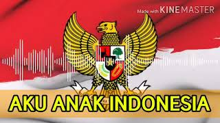 AKU ANAK INDONESIA - Karaoke -Minus One - Instrumen