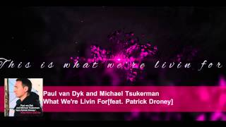 [4.73 MB] Paul van Dyk - What We're Livin For[With Lyrics]