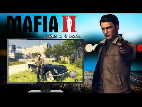 How To Download Mafia II PC Game Full Version (Highly Compressed) (2018)