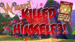 Wizard101: WIZ MADE HIM COMMIT SUICIDE?!