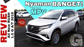 KOK BISA? SUV Senyaman MPV All New Rush G 2018 Toyota Indonesia