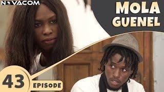 Mola Guenel - Saison 1 - Episode 43