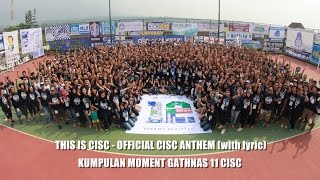 this is cisc official cisc anthem with lyric moment gathnas 11 cisc