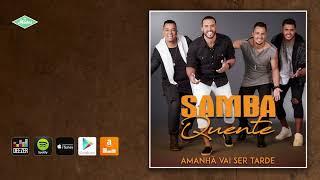 Baixar Samba Quente - Pode Me Ligar (Audio Oficial)