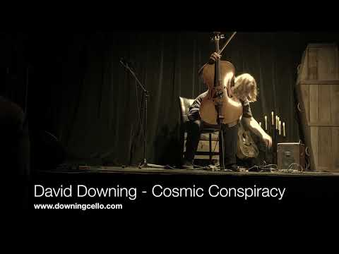 Cosmic Conspiracy, David Downing - Cello