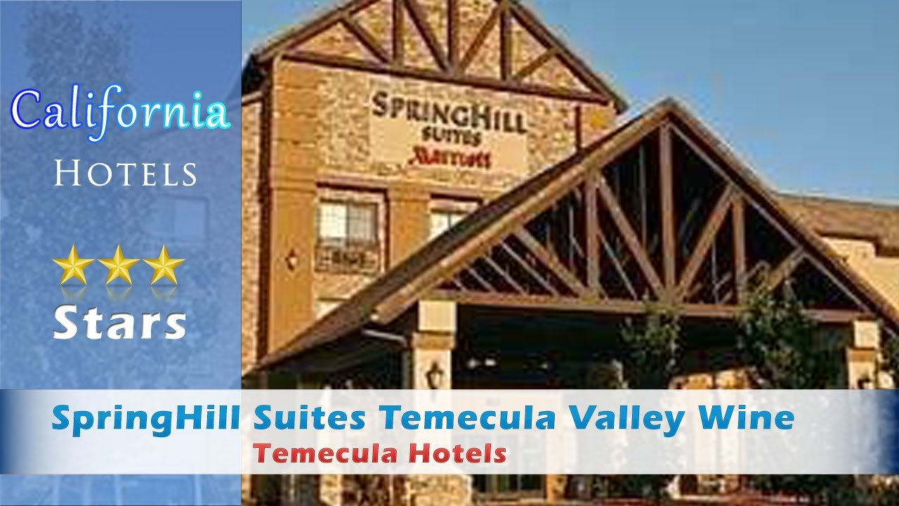 Hotels In Temecula Ca Wine Country