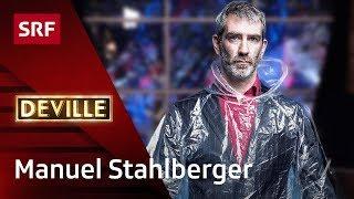 Manuel Stahlberger | Deville | SRF Comedy