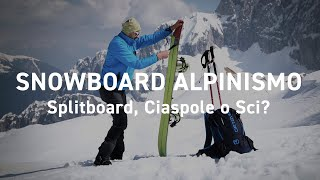 Snowboard Alpinismo - Backcountry Splitboard - Corso Snowboard Alpinismo - GoPro Freeride