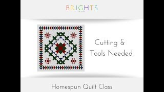 Homespun Quilt Along: Cutting & Tools