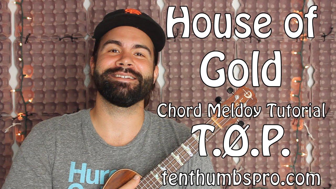 House of gold chord melody ukulele twenty one pilots chord house of gold chord melody ukulele twenty one pilots chord melody ukulele tutorial hexwebz Choice Image
