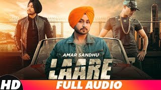 Laare (Full Audio) | Aman Sandhu Ft. Roach Killa | Latest Punjabi Song 2018 | Speed Records