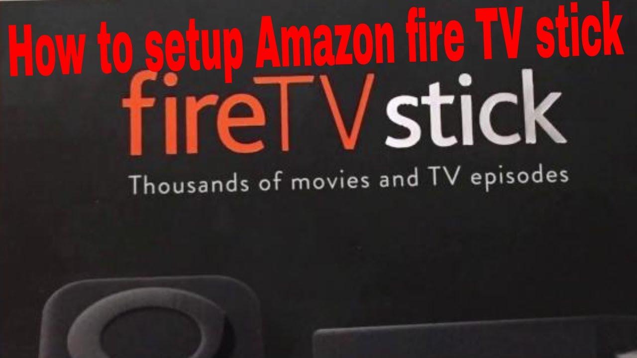 How to setup Amazon fire TV stick