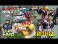Maniac Irithel 21 Kill with 3 6k Damage   F  e  e  d    Top 1 Global Irithel   Mobile Legends