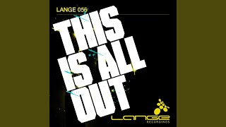 This Is All Out (Heatbeat vs. Andy Moor Remix - Lange Mash Up)