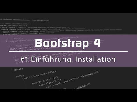 Bootstrap 4 Tutorial #1 - Erklärung Und Installation (Deutsch)