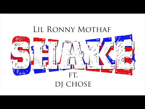 Lil Ronny MothaF - SHAKE FT. Dj Chose