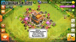 Começando do Zero Vila Principal de Clash of Clans - EP-011