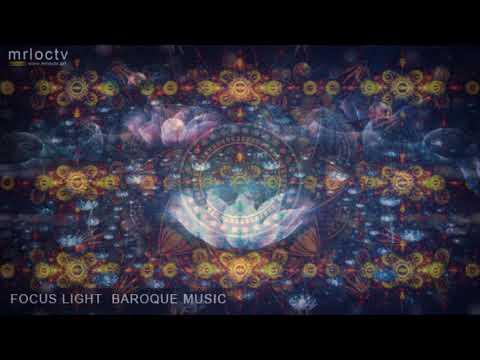 Nhạc thư giãn tập trung học tập - Baroque Music | Focus light - New 2020