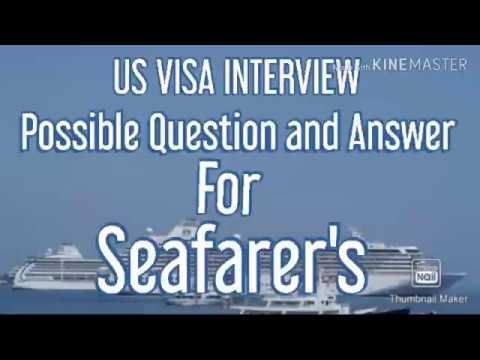 US VISA INTERVIEW QUESTIONS AND ANSWER ,FOR SEAFARER'S / Chef Ry