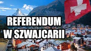 Referendum w Szwajcarii - KOMENTARZ DNIA 13 VI 2018