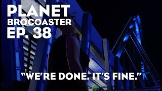 "Planet Brocoaster - Ep. 38: ""We're Done. It's Fine."" (Planet Coaster) HD"