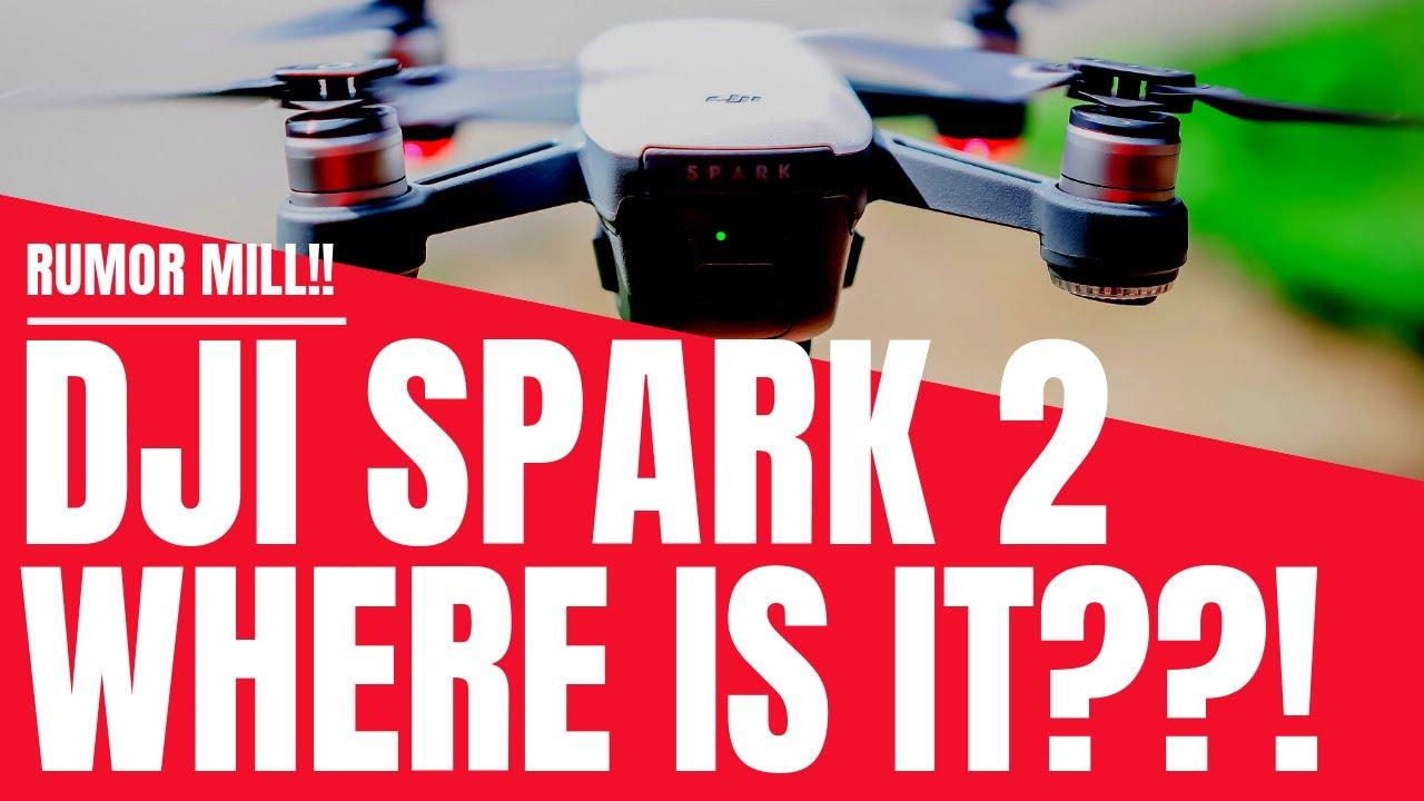 DJI Spark 2 - Where is it? - Geeksvana Rumor Mill