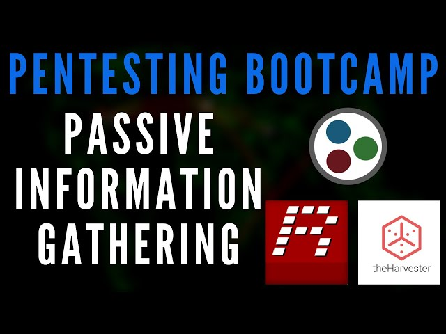 Penetration Testing Bootcamp - Passive Information Gathering Techniques & Tools