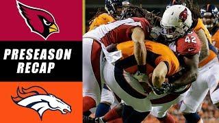 Broncos vs Cardinals Recap