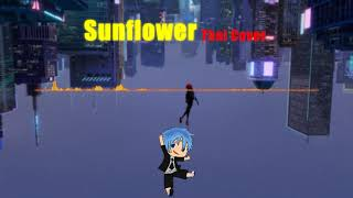 (COVER) Sunflower - (Spider-Man: Into the Spider-Verse) Thaiver. | LenGy