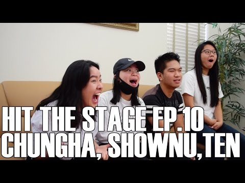 Hit the Stage - Chungha, Shownu, & Ten (Reaction Video)