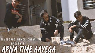GULLY BOY MOVIE | APNA TIME AAYEGA | DANCE VIDEO | CHOREOGRAPHY BY ZULKERNEIN SHAIKH | 2019