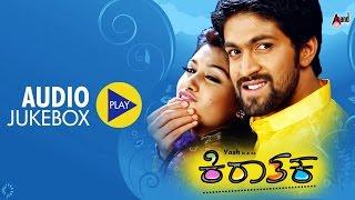 Kiraathaka | Audio JukeBox | Feat.Yash,Oviya | New Kannada