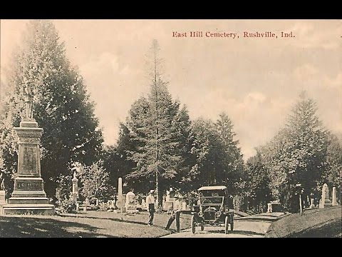 East  Hill  Cemetery,  Rushville,  Indiana