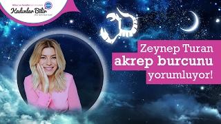 Zeynep Turan'dan Şubat Ayı Akrep burcu yorumu