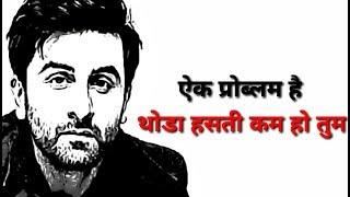 Ranbir kapoor    Attitude Dialogue WhatsApp Status    Best WhatsApp Status Video