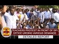 Primary School Teachers protest in front of DPI Office urging various demands
