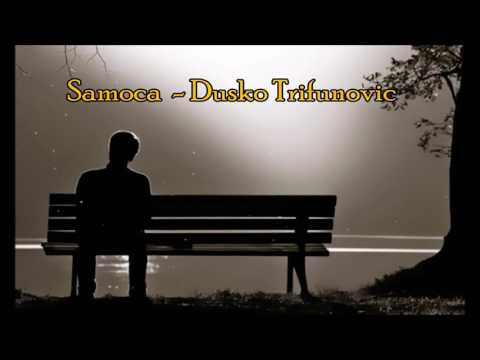 Samoca - Dusko Trifunovic
