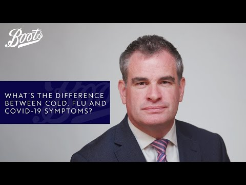 Coronavirus advice | What's the difference between cold, flu and COVID-19 symptoms? Boots UK